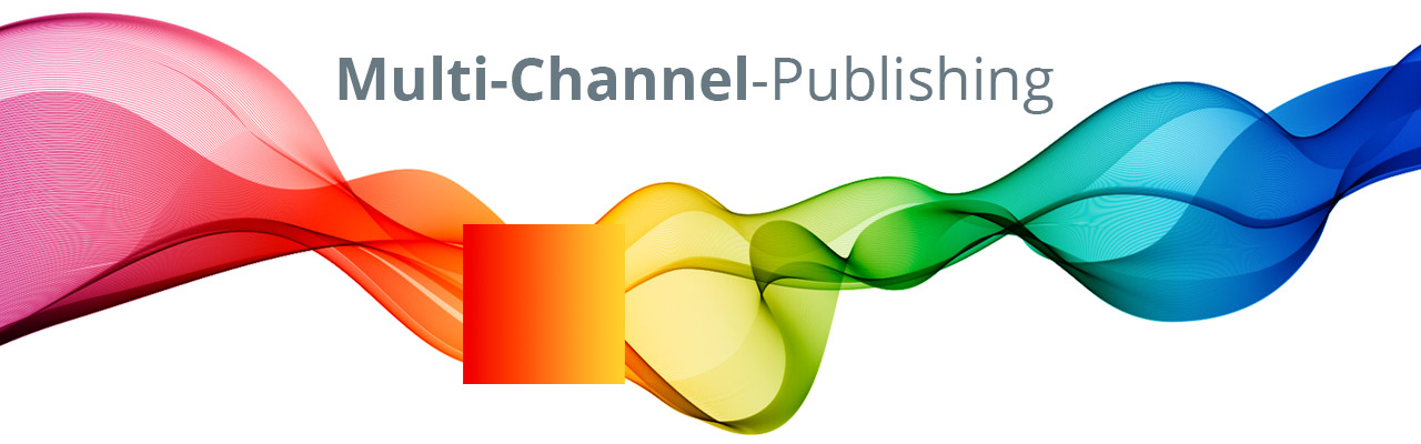 Multi-Channel-Publishing